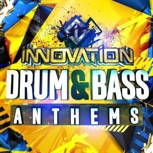Innovation Drum And Bass Anthems