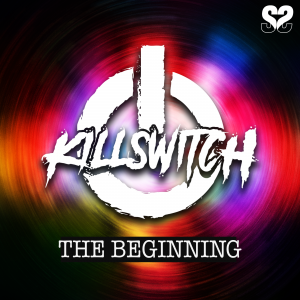 LTB005 Killswitch The Begininng